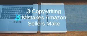 Copywriting Mistakes Amazon Sellers Make