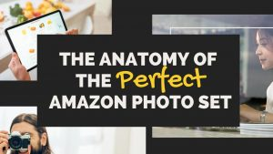 The Anatomy Of The Perfect Amazon Photo Set