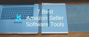 7 Best Amazon Seller Software Tools