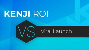 Kenji ROI vs Viral Launch