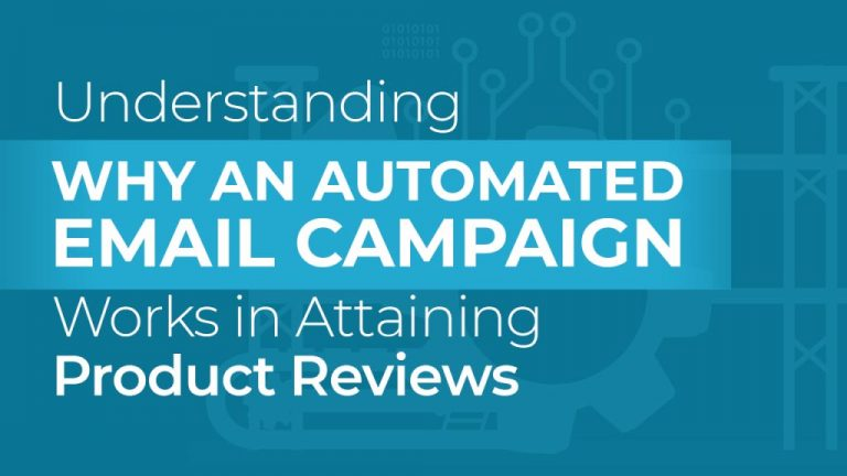 Why an Automated Email Campaign Works