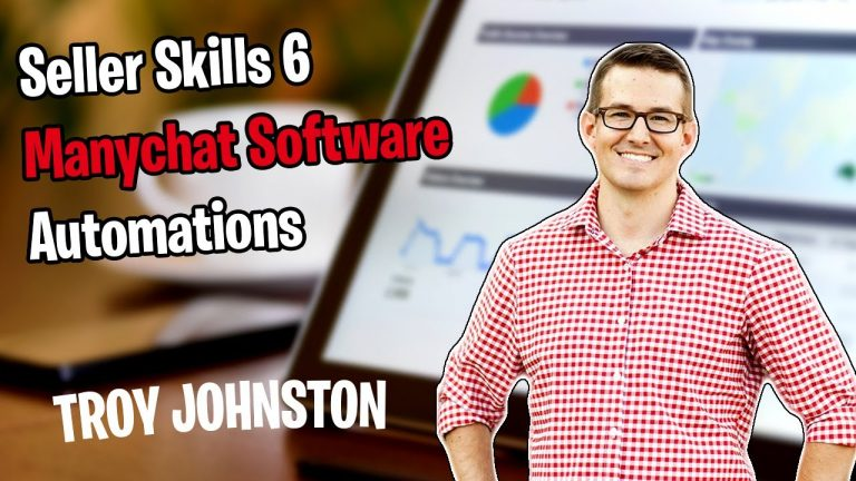 Seller Skills - Manychat Software Automations with Troy Johnston