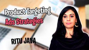 Seller Skills - Product Targeting Ads Strategies with Ritu Java