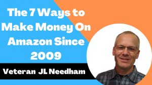 The 7 Ways to Make Money On Amazon Since 2009 with JL Nadheem