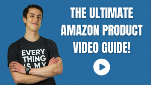 the ultimate amazon product video guide