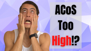 ACoS Too High!_