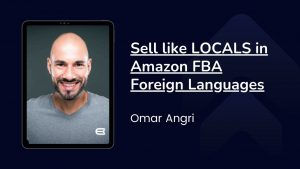 Sell like LOCALS in Amazon FBA Foreign Languages